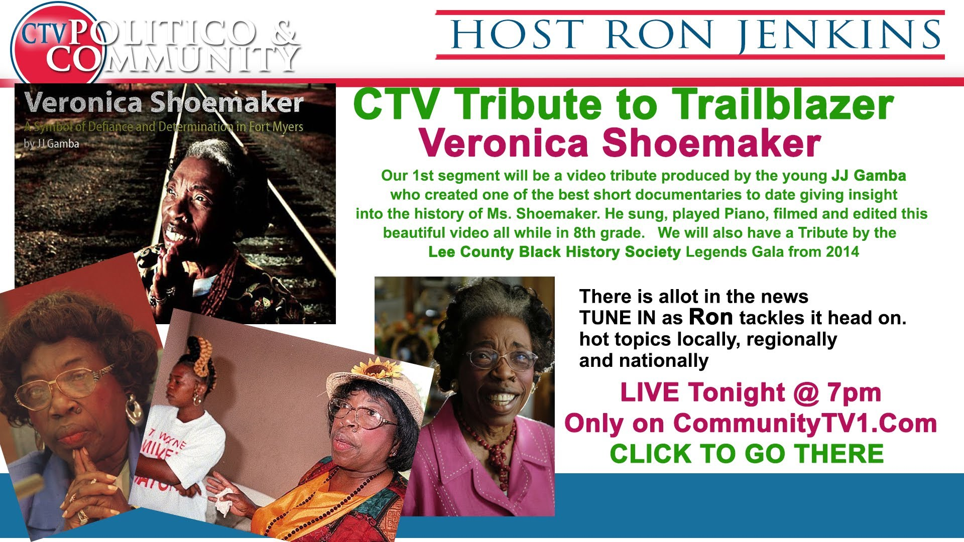 [1-27-2016] CTV Politico & Community CTV Tribute to Veronica Shoemaker & Hot topics