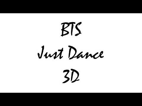 BTS (방탄소년단) - Just Dance (Trivia 起) | 3D Use Headphones!