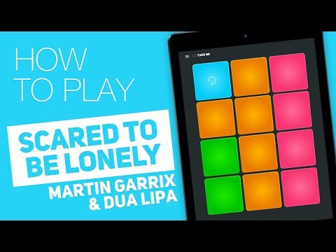 How to play: SCARED TO BE LONELY (Martin Garrix & Dua Lipa) - SUPER PADS - Take me Kit