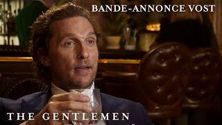 Bande annonce The Gentlemen