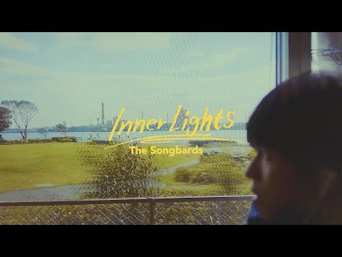 The Songbards - Inner Lights (Official Video)