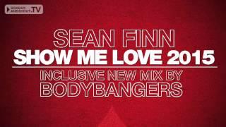 Sean Finn - Show Me Love 2015 (Good Life Remix)