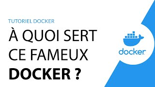 Miniature catégorie - Pourquoi utiliser Docker? / À quoi sert Docker?