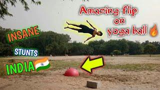 YOGA BALL AMAZING FLIPS🔥 || amazing Stunt on yoga ball