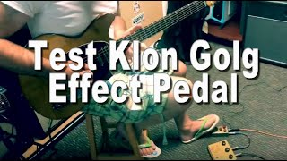 Test Klon Centaur Gold Effect Pedal