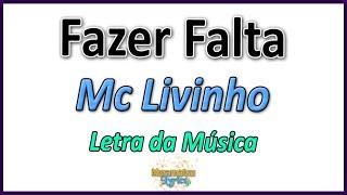 Baixar Mc Livinho - Fazer Falta - Letra