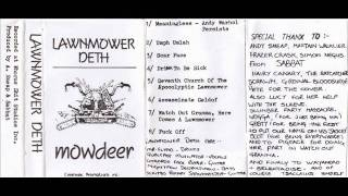 Lawnmower Deth - Drink To Be Sick. Track 4 from the Mowdeer demo.