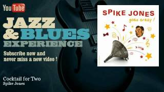 Spike Jones - Cocktail for Two