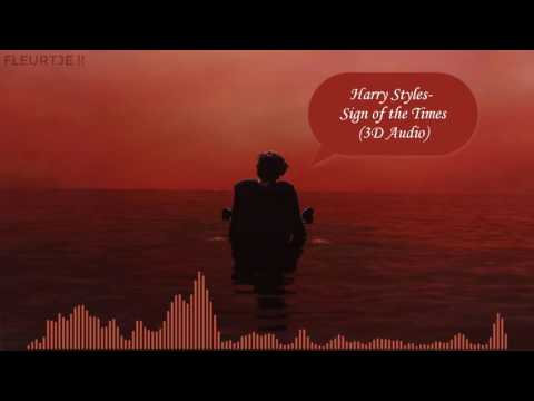 Harry Styles - Sign of the Times 3D Audio //USE HEADPHONES//