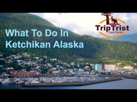 What to Do in Ketchikan Alaska