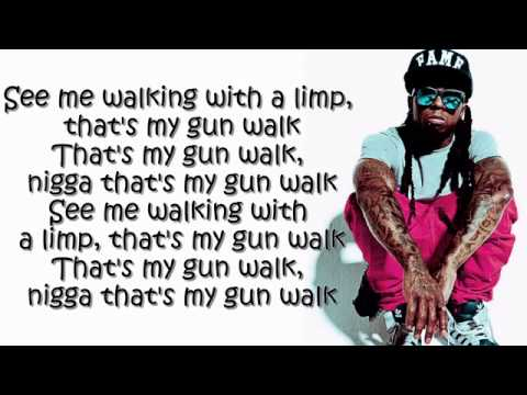 Lil Wayne  Gunwalk Lyrics On Screen)