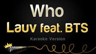 Lauv - Who feat. BTS (Karaoke Version)