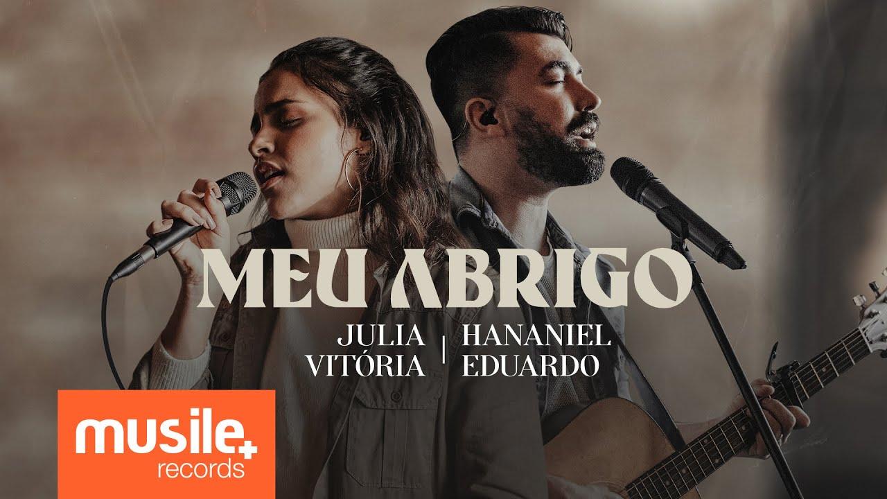 Julia Vitoria e Hananiel Eduardo - Meu Abrigo (Ao Vivo)