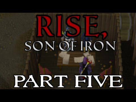 Rise, Son of Iron: Ironman Progress - Episode 5 [Runescape 2014]