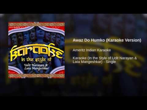 Awaz Do Hum ko Full Karaoke Version
