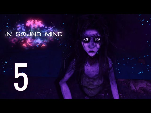 Ep 5 - Patience and grace (In Sound Mind demo gameplay)