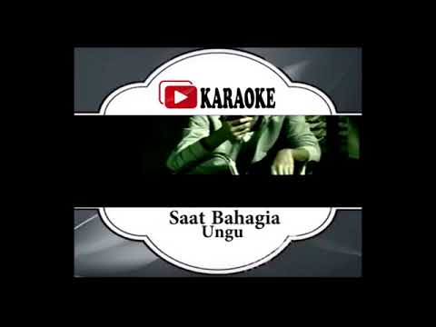 Lagu Karaoke UNGU FEAT ANDIEN - SAAT BAHAGIA (POP INDONESIA) | Official Karaoke Musik Video