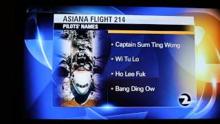 KTVU SCREWS UP ASIANA FLIGHT 214 PILOTS NAMES. FUNNY!!!!!