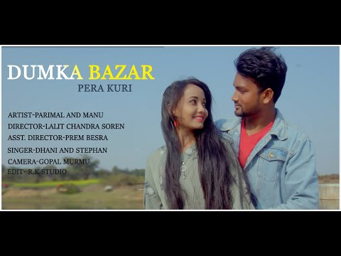 Dumka Bazar Pera Kuri// New Santhali Love Video Song 2020//Stephan & Dhani
