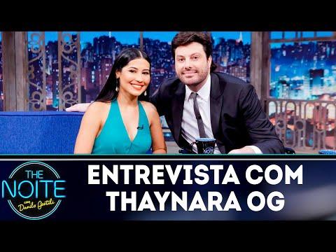 Entrevista com Thaynara OG   The noite 181018