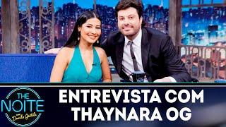 Baixar Entrevista com Thaynara OG | The noite (18/10/18)