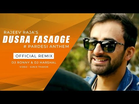 Rajeev Raja   Pardesi Anthem (Official Remix)   DJ Ronny & DJ Harshal   Sunix Thakor