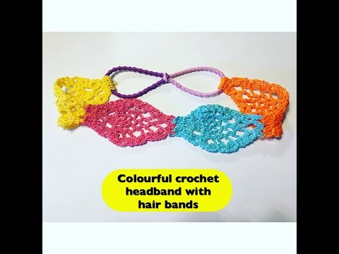 How to crochet colourful headband with hair bands