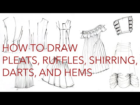 Drawing Clothes 3: Pleats, Ruffles, Hems, Darts