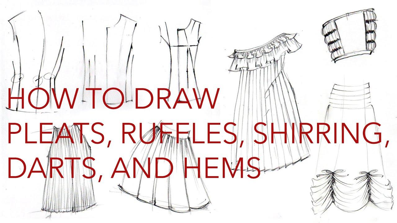 Drawing Clothes 3: Pleats, Ruffles, Hems, Darts