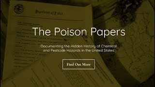 'Poison Papers': US and Canadian Regulators Colluded with Manufacturers of Highly Toxic Su