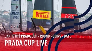 PRADA Cup Day 3 | Full Race Replay | Round Robins Day 3