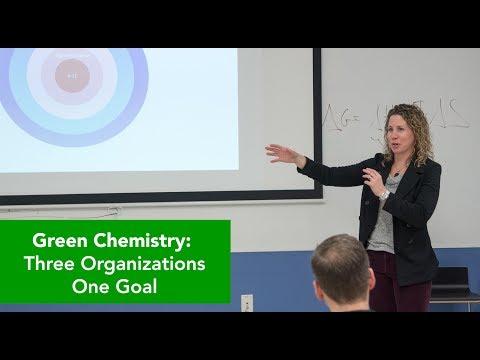 Green Chemistry: Three Organizations... One Goal!