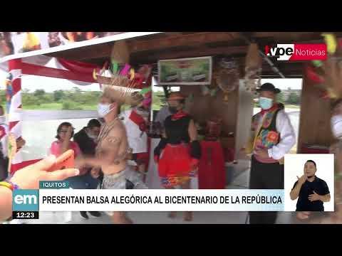 Iquitos: presentan balsa alegórica al Bicentenario de la República