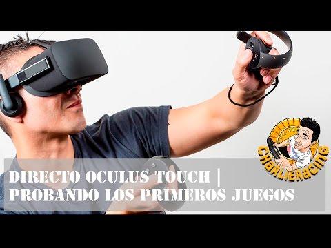 Oculus Touch | Probando los primeros juegos