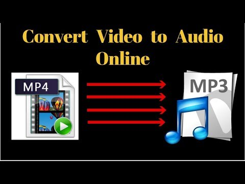Convert video (MP4) to Audio (MP3) Online