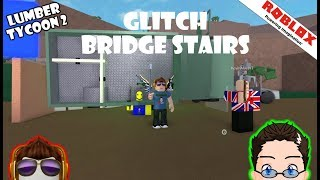Roblox - Lumber Tycoon 2 - Making a Stair Glitch Bridge