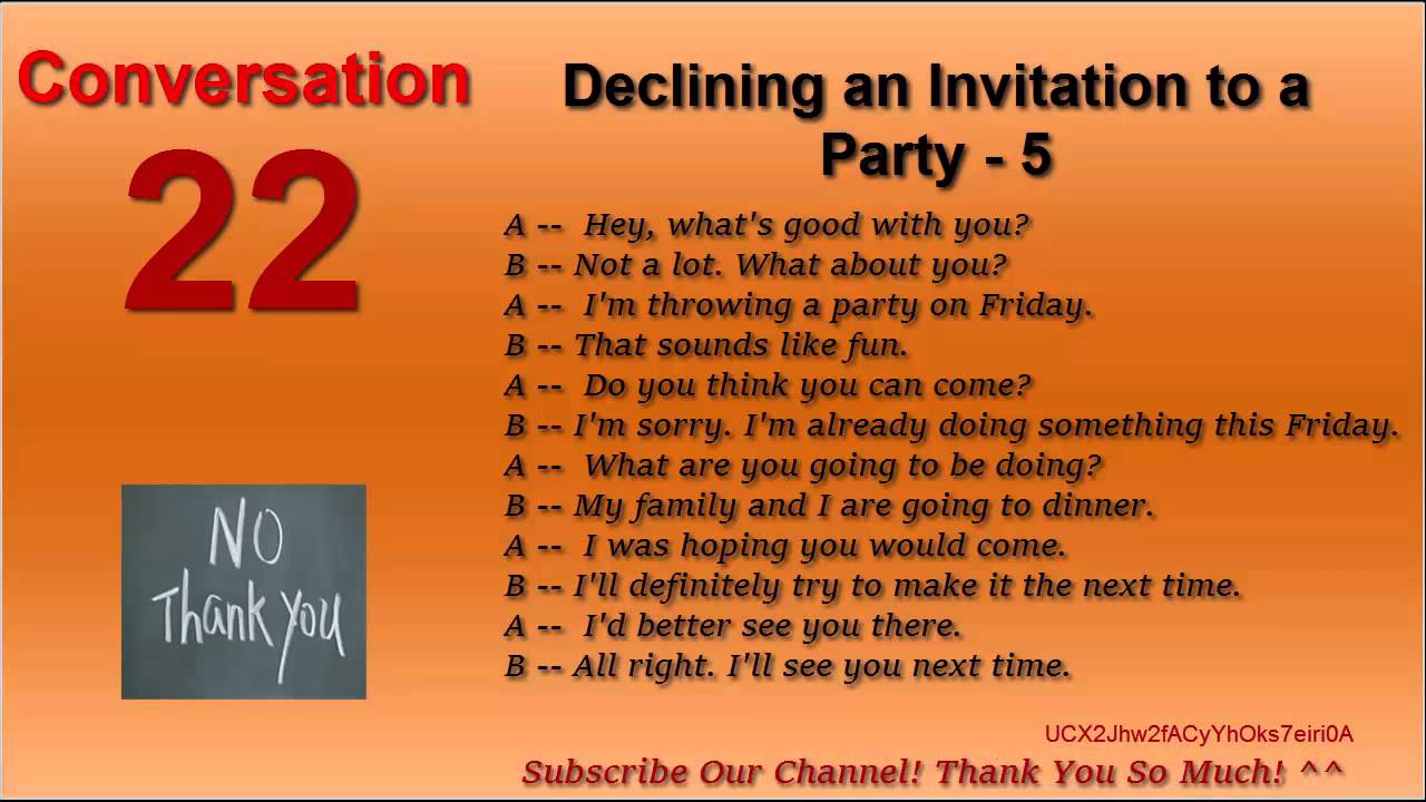English conversation 22 declining an invitation to a party 4 5 6 youtube premium stopboris Images