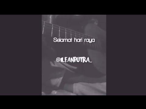 selamat-hari-raya-ku-ucapkan-pada-semua-saudara-#cover-|-#@ilfanputra_