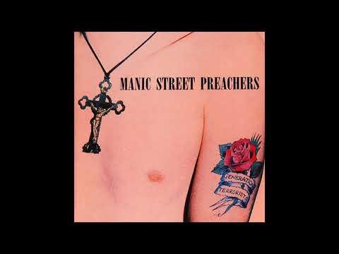 Manic Street Preachers   Generation Terrorists (Full Album)