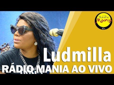 🔴 Radio Mania - Ludmilla - Nunca Me Verá Chorar