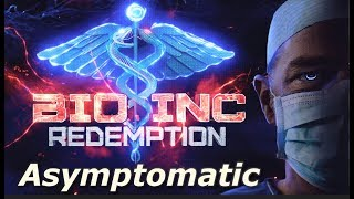 Bio Inc: Redemption - Asymptomatic (Lethal Difficulty Guide)