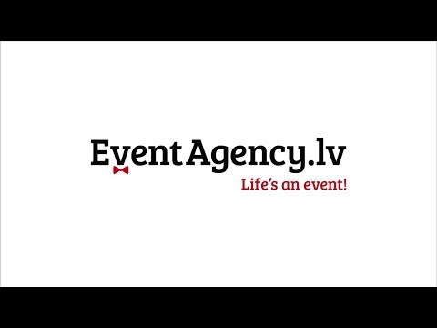 Event Management – EventAgency.lv Riga, Latvia