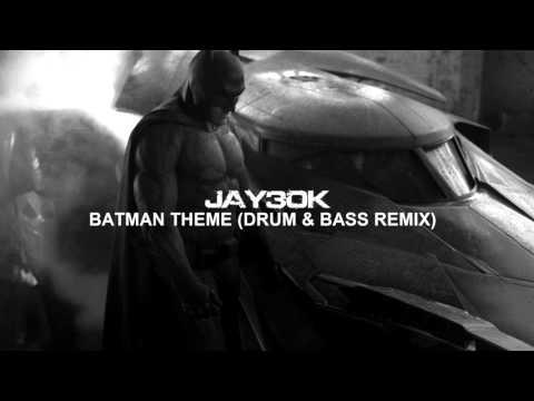 Batman Theme Drum & Bass remix  Jay30k