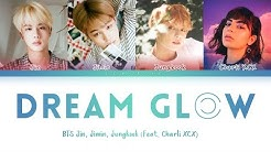 BTS - Dream Glow (Feat. Charli XCX) (방탄소년단 - Dream Glow) [Color Coded Lyrics/Han/Rom/Eng/가사]