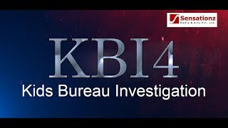 Kids Bureau Investigation | KBI | Episode-4 | Sensationz media…