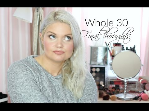 Whole 30 Final Thoughts | Weight Loss, Vegan Friendly?, What I Learned