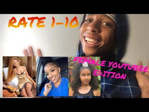 RATING FEMALE YOUTUBERS 1-10 ft.Kennedy Cymone,Corie Rayvon and more thumbnail