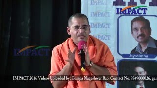Motivation class by Swami Bodhamayanada at IMPACT Hyderabad 2016