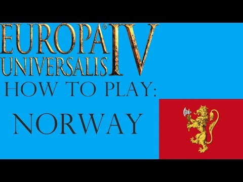 EU4 How to play Norway! Ideas, expansion, Independence war!