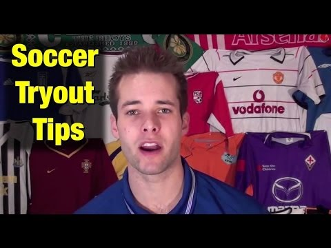 Professional soccer tryout tips